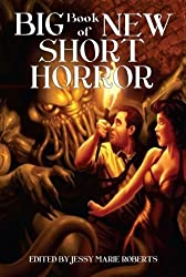 Big Book of New Short Horror by Michael McClung (2011-09-20)