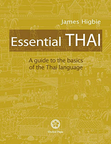 Essential Thai: A Guide to the Basics of the Thai Language