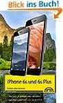 iPhone 6s und 6s Plus Einfach alles k...