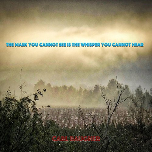 The Mask You Cannot See Is the Whisper You Cannot Hear -