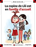 Copine de Lili est en famille d'accueil (La) : Max et Lili. tome 116 | Saint Mars, Dominique de. Auteur