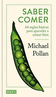 Saber comer par Michael Pollan