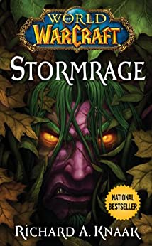 World of Warcraft: Stormrage by [Knaak, Richard A.]