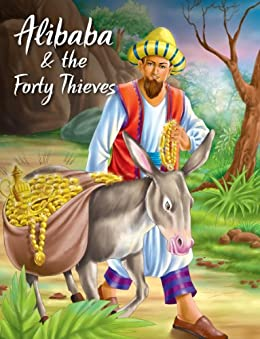 Alibaba & The Forty Thieves (My Favourite Illustrated Classics ...