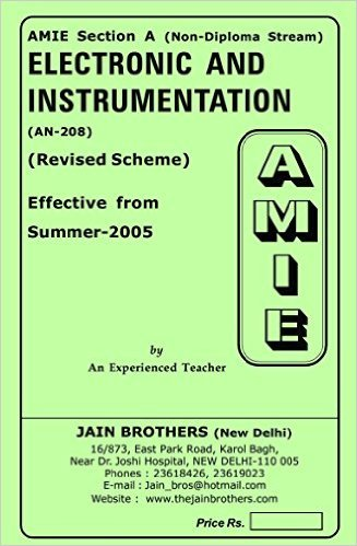 AMIE - Section - (A) Electronic and Instrumentation (AN-208) Non - Diploma Solved and Unsolved Paper (Winter,2015)
