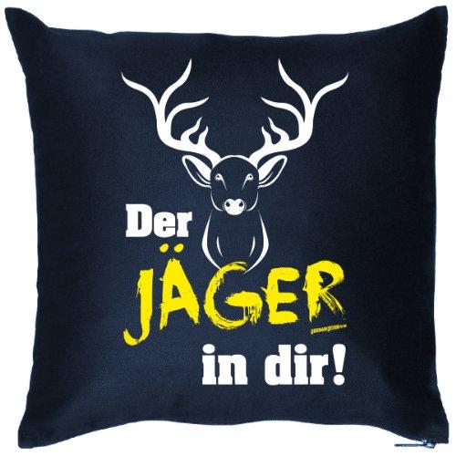 Deko/Fun-Kissen mit Füllung lustiges Jagd-Motiv: Der Jäger in dir! - originelle Geschenkidee
