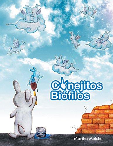 Conejitos Biófilos por Martha Melchor