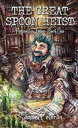 The Great Spoon Heist (Favinonian Tales Book 1)
