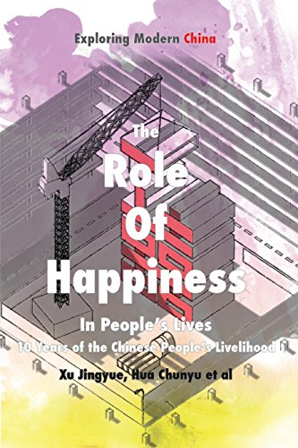 role-of-happiness-in-peoples-lives-10-years-of-the-chinese-peoples-livelihood-exploring-modern-china