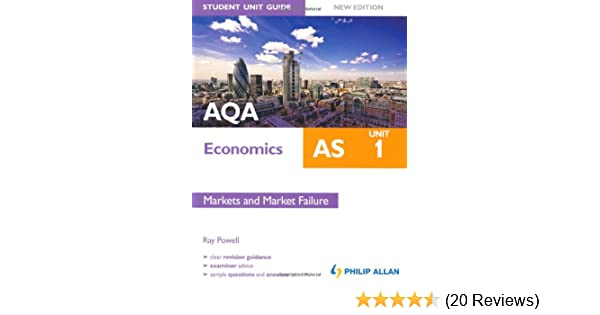 aqa as economics student unit guide unit 1 new edition markets and rh amazon co uk