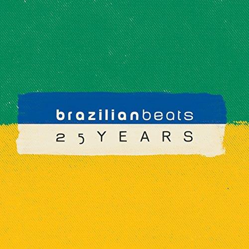 25 Years of Brazilian Beats (M...