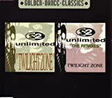 Twilight Zone by 2 Unlimited (2005-07-05)