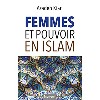 Femmes et pouvoir en islam (Essai)
