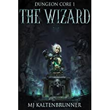 The Wizard (Dungeon Core Book 1) (English Edition)