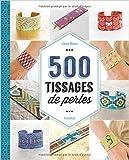 500 tissages de perles de emilie ramon 10 mars 2015