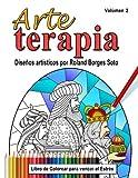 Arte Terapia / Volumen 2: Libro de colorear para vencer el estres: Volume 2
