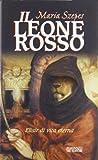 Scarica Libro Il leone rosso Elisir di vita eterna (PDF,EPUB,MOBI) Online Italiano Gratis