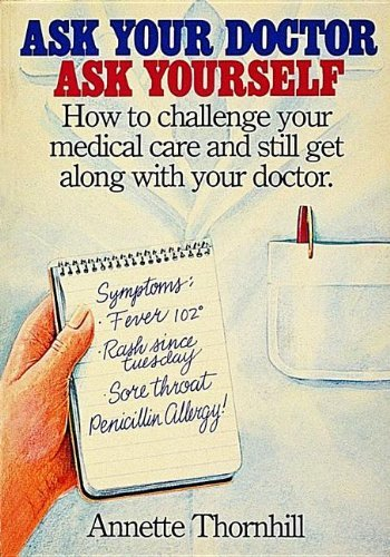 ASK YOUR DOCTOR ASK YOURSELF by ANNETTE THORNHILL (2004-06-15)