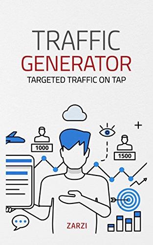 traffic-generator-targeted-traffic-on-tap-internet-marketing-book-1-english-edition