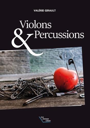 Violons & percussions par Valérie Girault