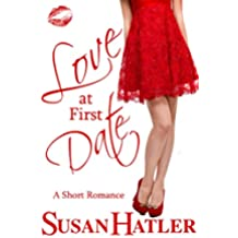 Love at First Date (Better Date than Never Series Book 1) (English Edition)