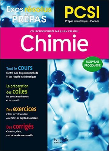 Exos Resolus Prepas Chimie Pcsi de Julien Calafell ,Benoît Champin ,Blandine Durand ( 21 octobre 2015 )