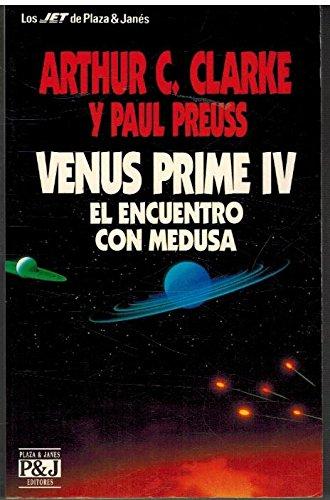 Venus Prime Iv. El Encuentro Con Medusa