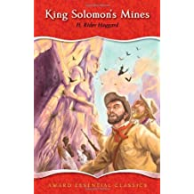 King Solomon's Mines (Award Essential Classics) by H. Rider Haggard (2012-09-12)
