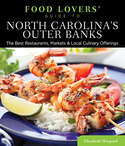 Read e book online food lovers guide to north carolinas outer read e book online food lovers guide to north carolinas outer banks the pdf forumfinder Gallery