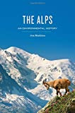 The Alps: An Environmental History