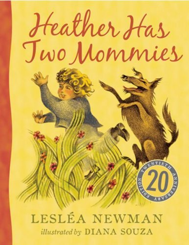 Heather Has Two Mommies by Leslea Newman (2009-10-01)