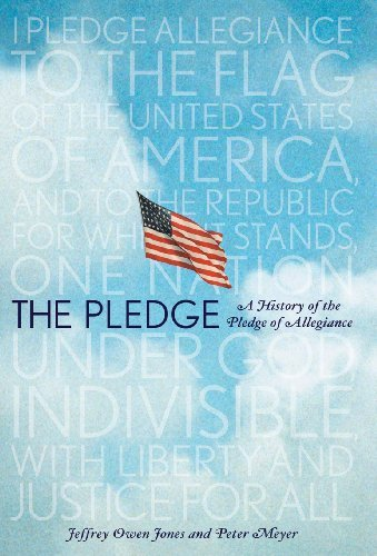 the-pledge-a-history-of-the-pledge-of-allegiance-by-jeffrey-owen-jones-2010-10-12
