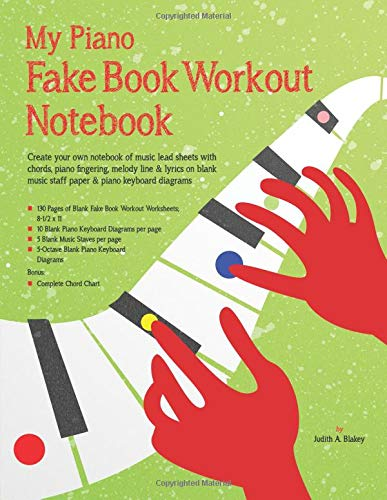My Piano Fake Book Workout Notebook