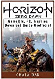 Horizon Zero Dawn Game DLC, PC, Trophies, Download Guide Unofficial