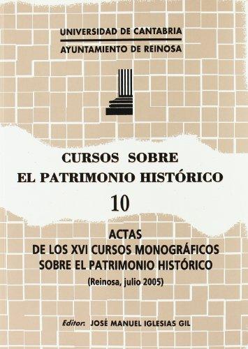 Cursos sobre el patrimonio historico 10 - actas de los XVI cursos