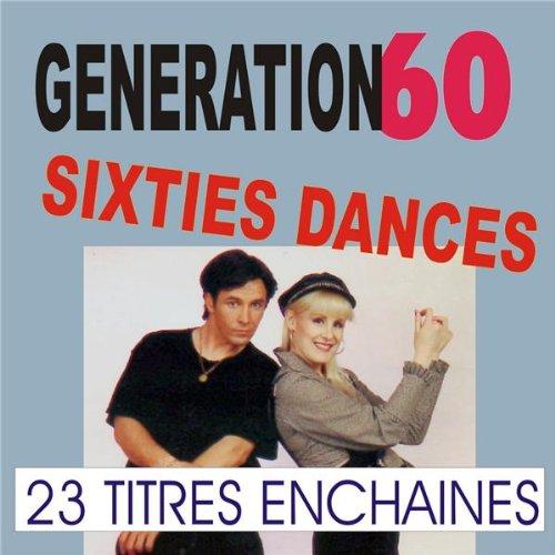 Sixties Dances - Tubes Des Années 60 Medley