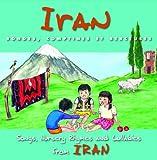Iran : rondes, comptines et berceuses : songs, nursery rhymes and lullabies from Iran   Panahi, Khatoon