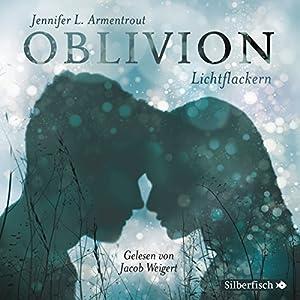 Lichtflackern (Oblivion 3): Opal aus Daemons Sicht erzählt
