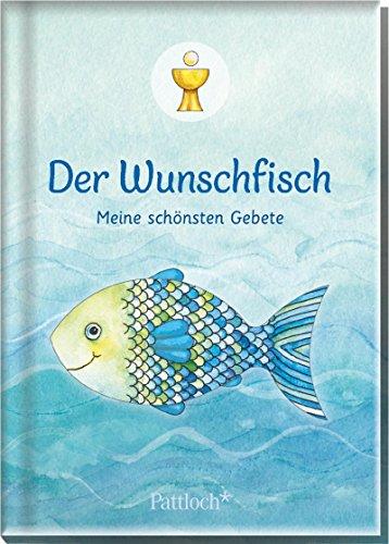 Der Wunschfisch: Meine schönsten Gebete