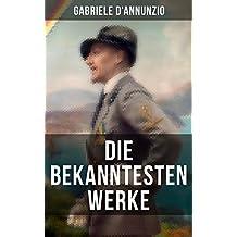 Die bekanntesten Werke von Gabriele D'Annunzio: Feuer + San Pantaleone + Der Held + Sancho Panzas Tod + Candias Ende + Der Brückenkrieg  + An die Lorbeeren ... traum + Der Betrug + Trost und viel mehr