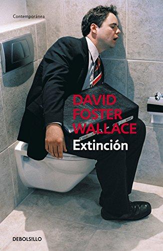 Extinción (CONTEMPORANEA) por David Foster Wallace