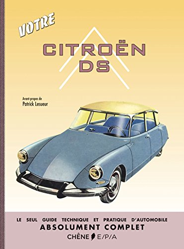 Votre Citroën DS par Patrick Lesueur