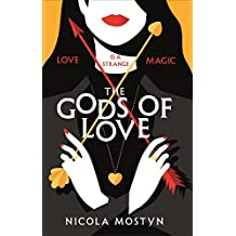 The Gods of Love: Happily ever after is ancient history