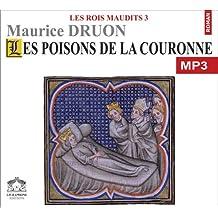 Les rois maudits 3/1 CDMP3/Texte intégral
