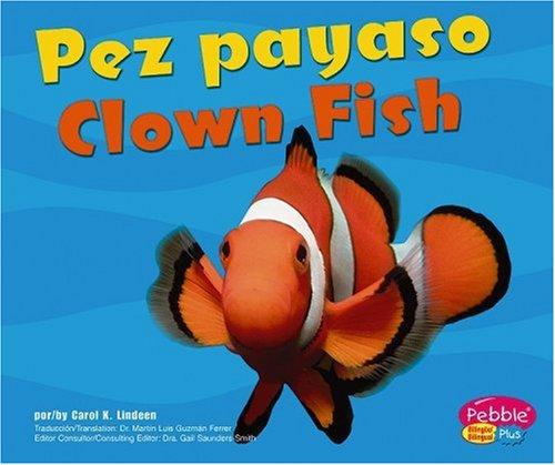 Pez Payaso/Clown Fish (Bajo Las Olas/Under the Sea) por Carol K. Lindeen