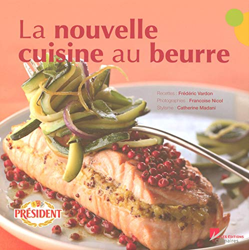 La nouvelle cuisine au beurre par Catherine Madani