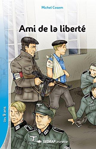 Ami de la liberté par Michel Cosem