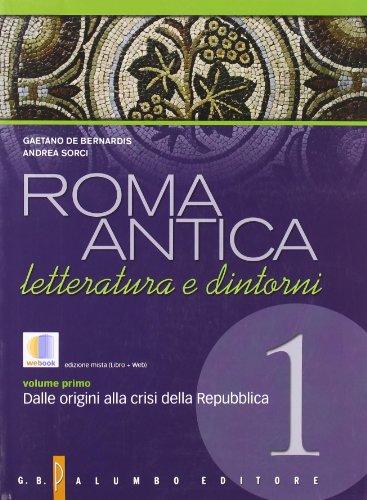 Roma antica. Con espansione online. Per il Liceo classico: 1