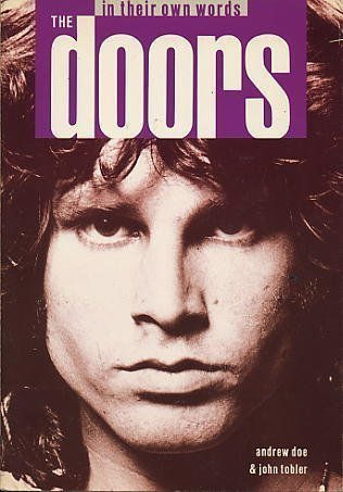 The Doors in Their Own Words by Andrew Doe, John Tobler (1991) Paperback
