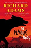 The Plague Dogs by Richard Adams (2015-09-03)